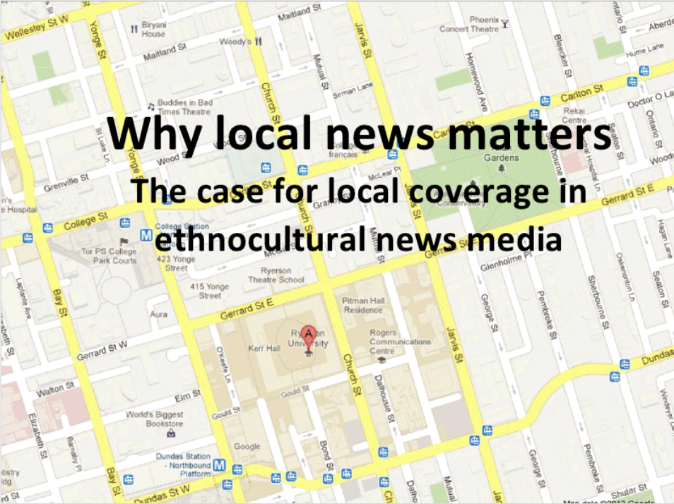 Map of Ryerson with headline that reads why local news matters - the case for local coverage in ethnocultural news media