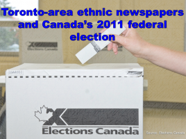 Image of Elections Canada Box with person dropping in ballot and title that says Toronto-area ethnic newspapers and Canada's 2011 federal election
